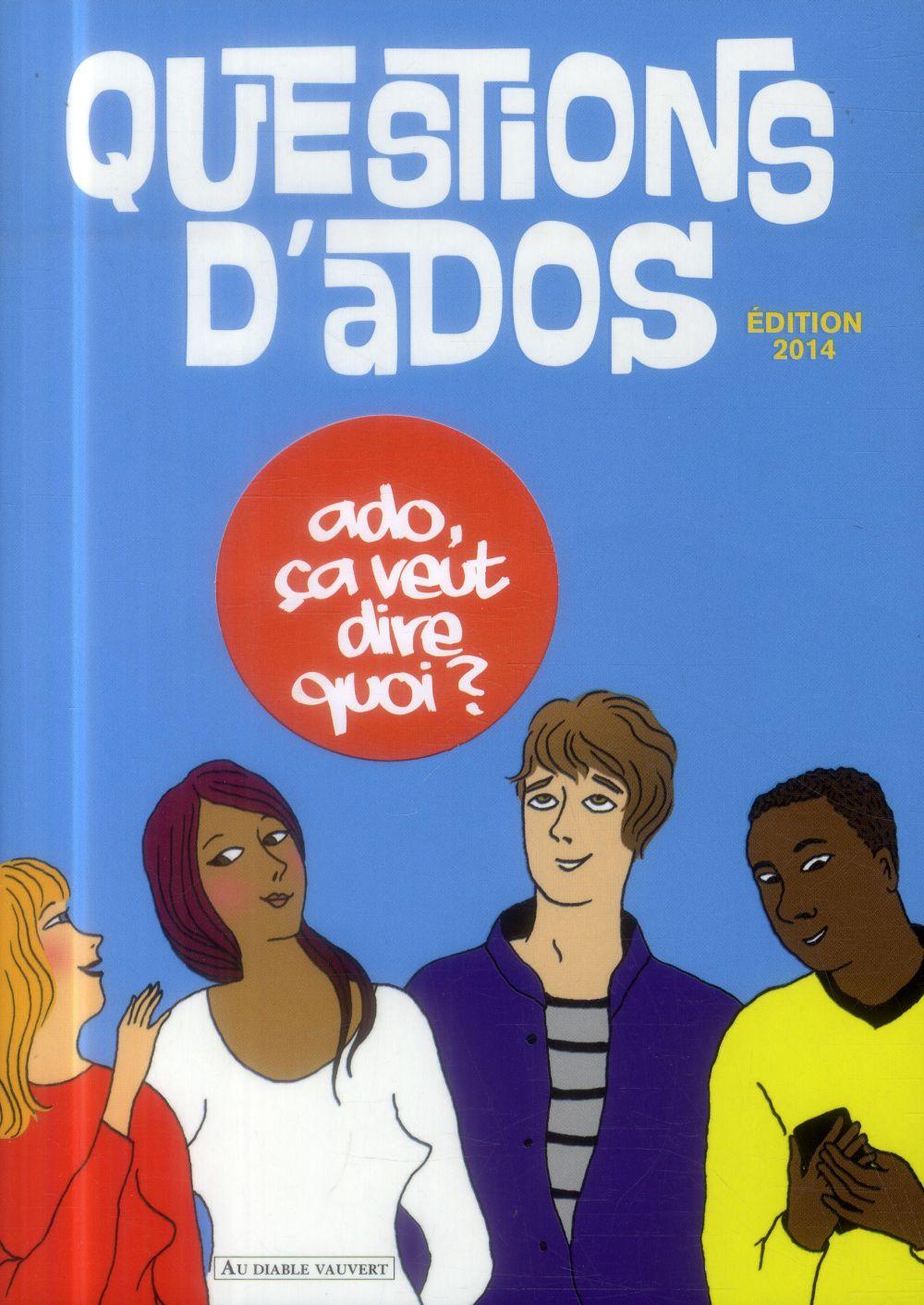 Questions d'ados (édition 2014)