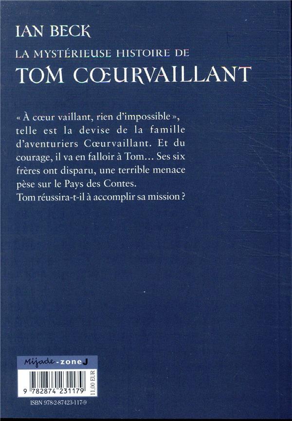 La mystérieuse histoire de Tom Coeurvaillant T.1 ; aventurier en herbe