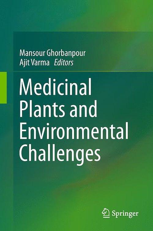 Medicinal Plants and Environmental Challenges