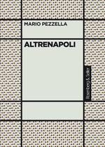 Altrenapoli  - Mario Pezzella
