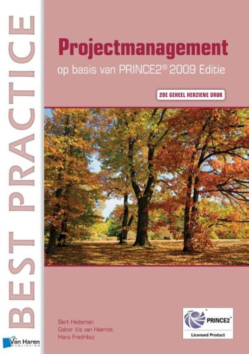 Projectmanagement op basis van PRINCE2 - Editie 2009