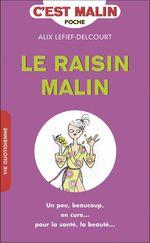Vente Livre Numérique : Le raisin, c'est malin  - Alix Lefief-Delcourt