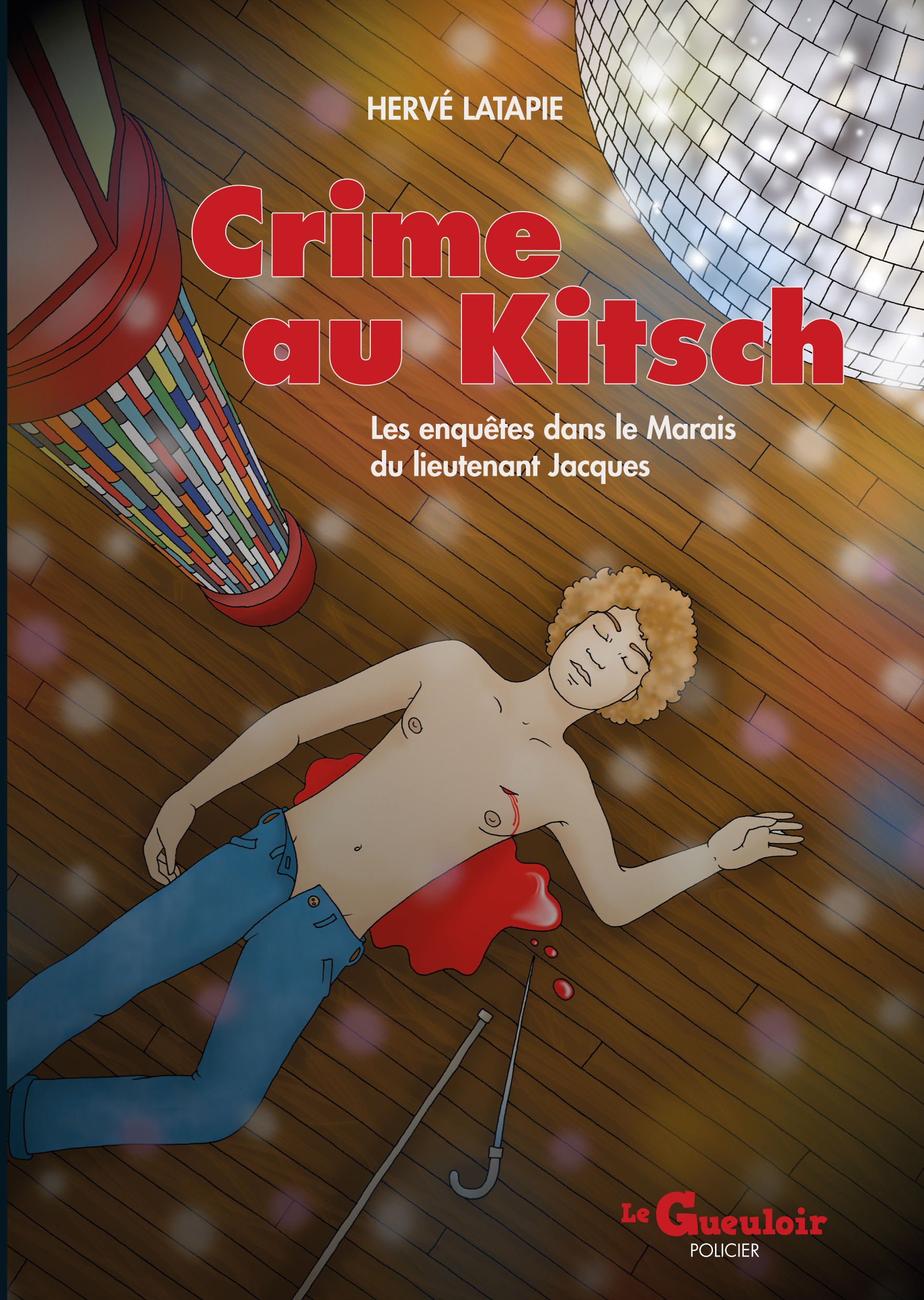 Crime au Kitsch  - Hervé LATAPIE