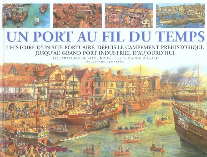 Un Port Au Fil Du Temps