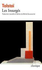 Vente Livre Numérique : Les Insurgés  - Léon Tolstoï