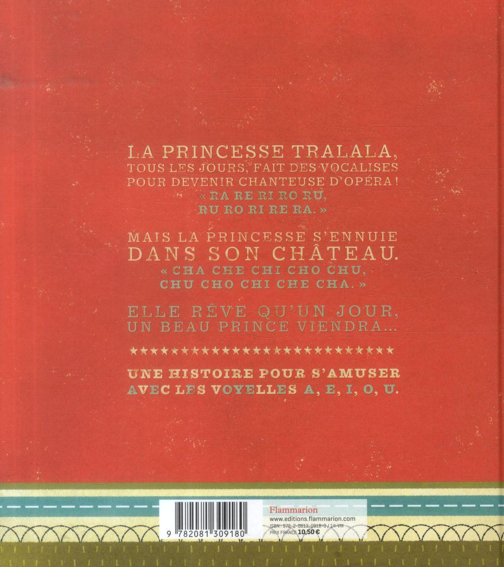 La princesseTtralala ; une histoire qui joue avec les voyelles