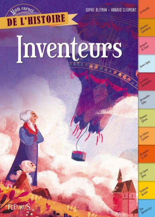 Mon carnet de l'histoire ; inventeurs