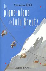 Vente Livre Numérique : Le Pique-nique de Lulu Kreutz  - Yasmina Reza