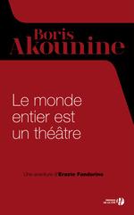 Vente Livre Numérique : Le monde entier est un théâtre  - Boris Akounine