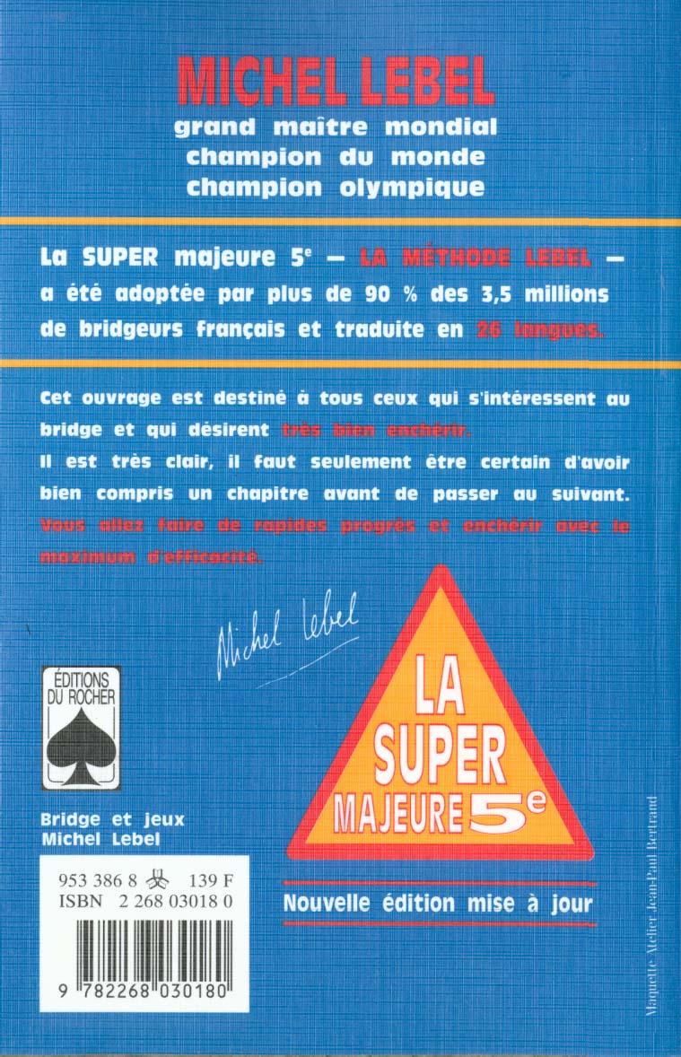 La super majeure cinquieme - le bridge standard francais