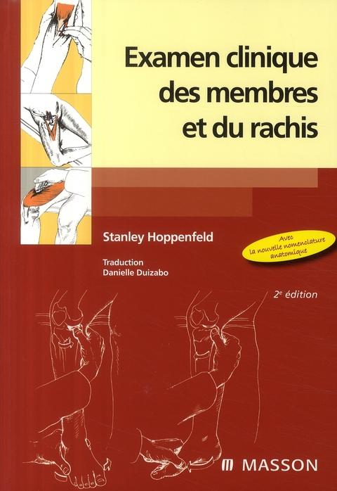 Examen Clinique Des Membres Et Du Rachis (2e Edition)
