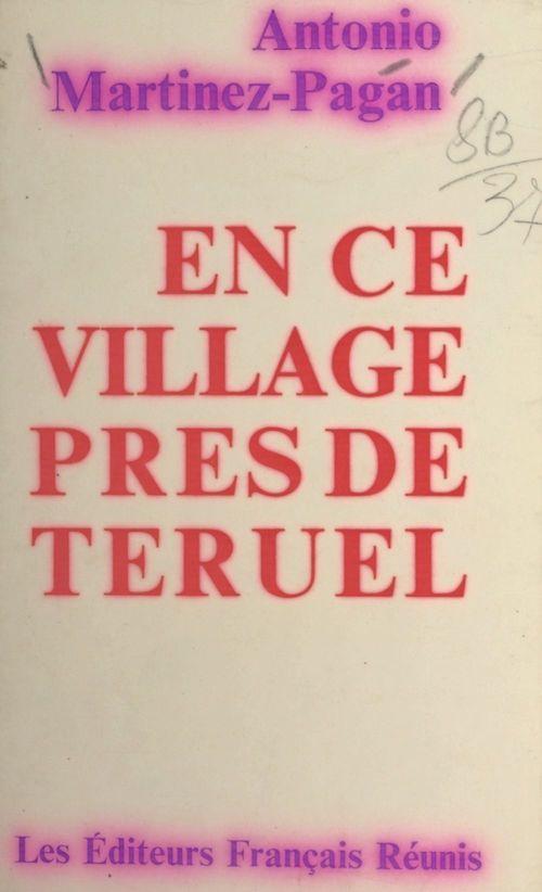 En ce village près de Teruel