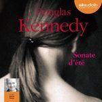 Vente AudioBook : Sonate d'été  - Douglas Kennedy