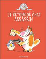 Le chat assassin T.2 ; le retour du chat assassin