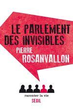 Vente Livre Numérique : Le Parlement des invisibles  - Pierre Rosanvallon