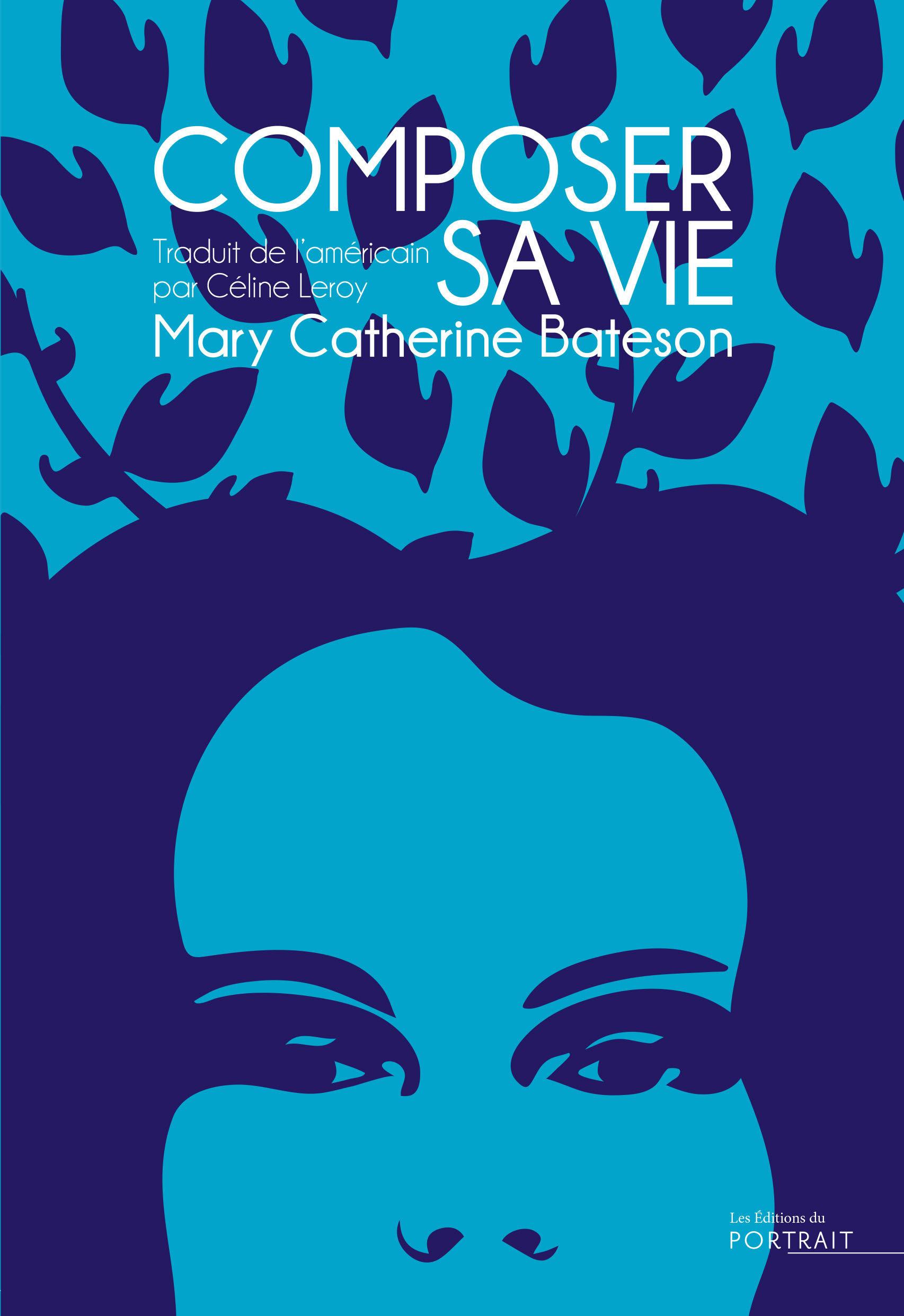 Composer sa vie  - Mary Catherine Bateson