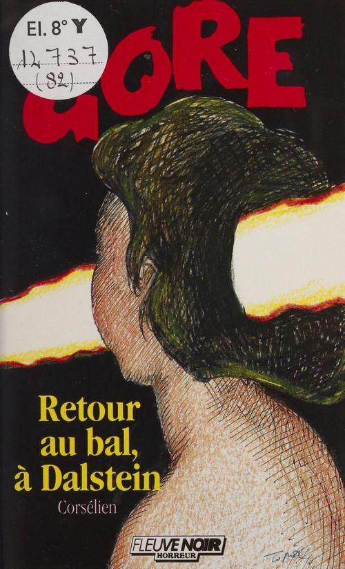 Gore : Retour au bal, à Dalstein  - Corselien