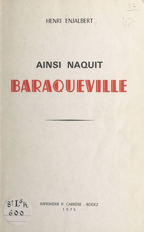 Ainsi naquit Baraqueville