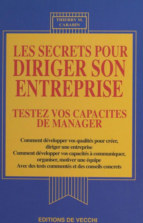 Secrets pour diriger son entreprise