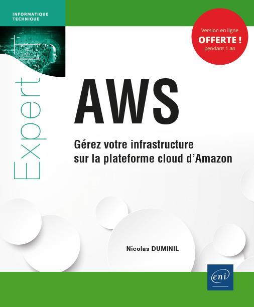 AWS ; gérez votre infrastructure sur la plateforme cloud d'Amazon