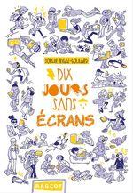 Vente Livre Numérique : Dix jours sans écrans  - Sophie Rigal-Goulard