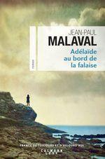 Vente EBooks : Adélaïde au bord de la falaise  - Jean-Paul Malaval