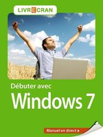 Vente Livre Numérique : Débuter avec Windows 7  - Henri Lilen