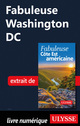 Fabuleuse Washington DC  - . Collectif