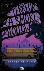 Vente Livre Numérique : Terreur à Smoke Hollow  - Katherine Arden