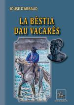 Vente Livre Numérique : La bèstia dau vacarés  - Jouse D''arbaud - Jouse De Arbaud