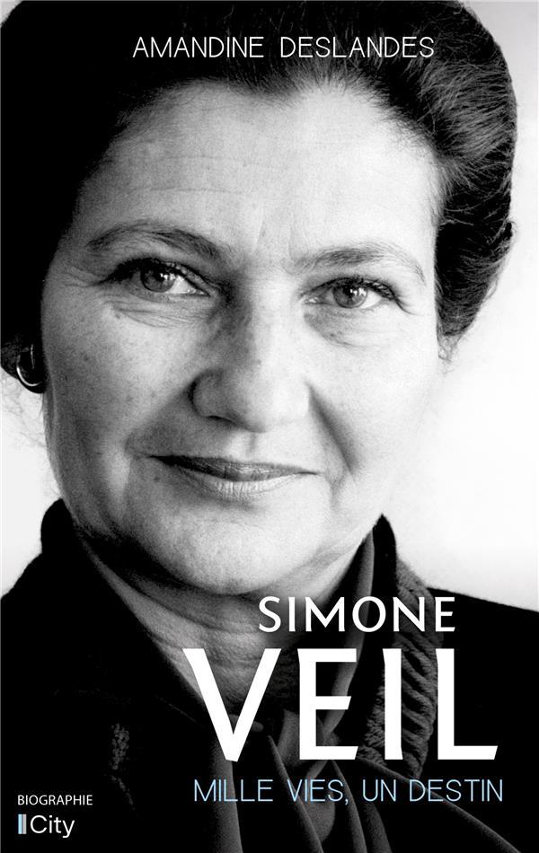 Simone Veil, mille vies, un destin