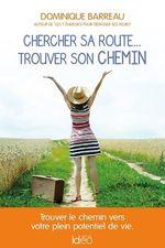 Vente Livre Numérique : Chercher sa route... trouver son chemin  - Dominique Barreau