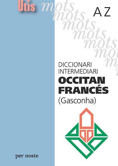 Diccionari intermediari occitan-frances (gasconha)