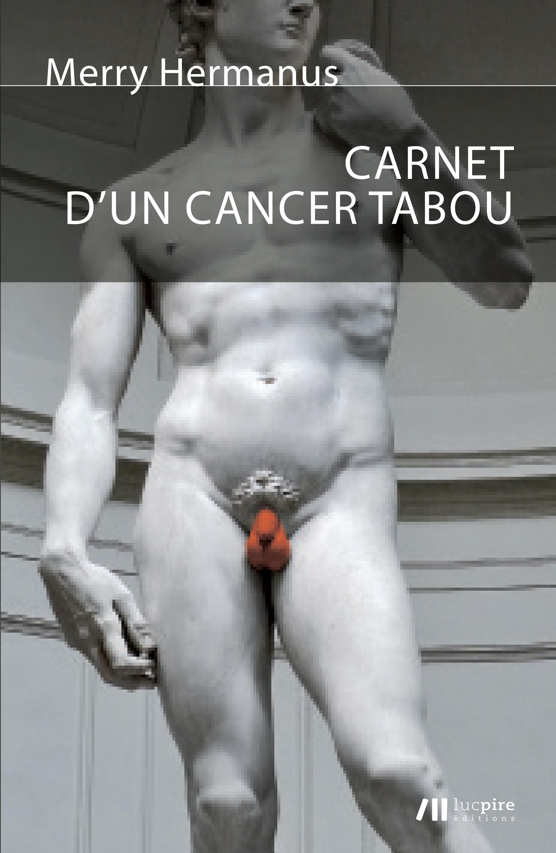 Carnet d'un cancer tabou  - Merry Hermanus