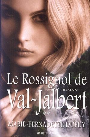 L'orpheline des neiges T.2 ; le rossignol de Val-Jalbert