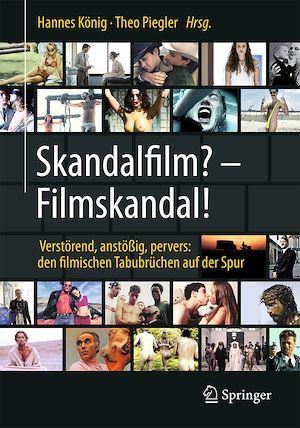 Skandalfilm? - Filmskandal!  - Theo Piegler  - Hannes Konig
