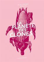 Couverture de La planète des clones