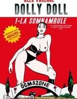 Vente Livre Numérique : Dolly Doll : La véridique histoire d'une nymphomane 2.0 T01  - Alex Varenne