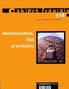 Decentralisation, etat et territoires n 318 janvier-fevrier 2004