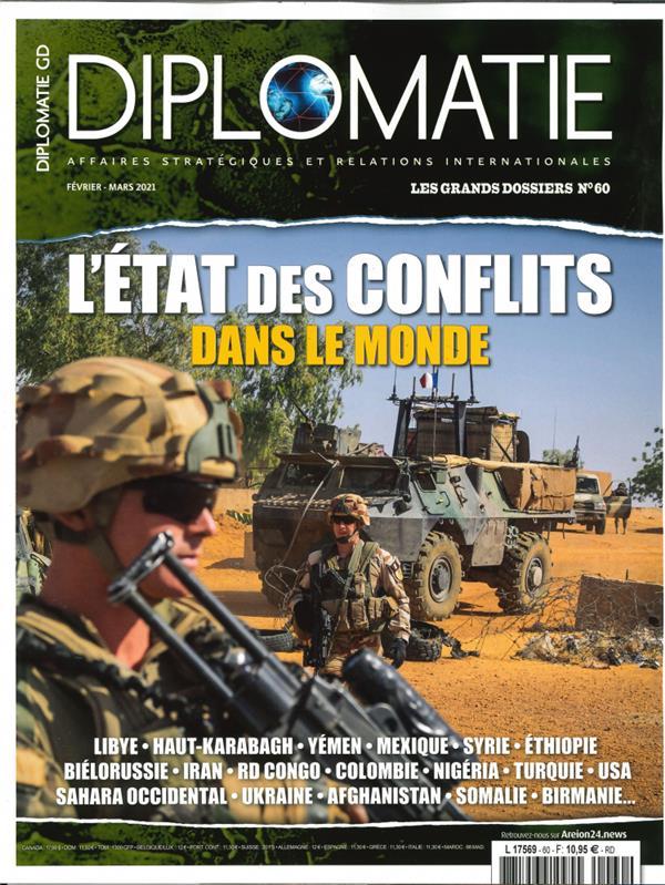 Diplomatie gd n 60 - etats des conflits dans le monde - fevrier/mars 2021