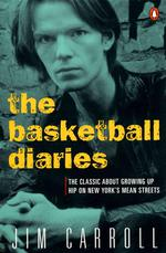 The basketball diaries ; the classic about growing up hip on new york's mean streets