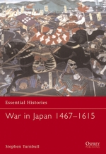Vente EBooks : War in Japan 1467-1615  - Stephen Turnbull