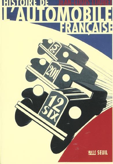 Histoire De L'Automobile Francaise
