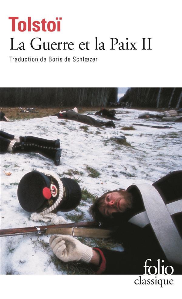 La Guerre Et La Paix T.2