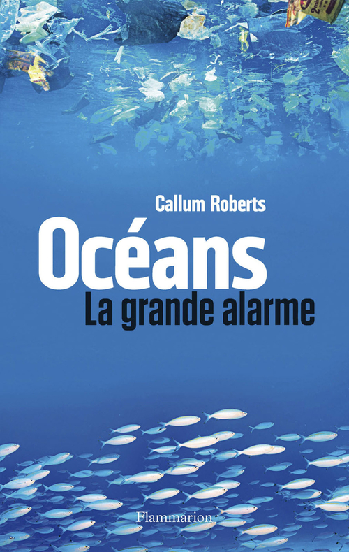Océans, la grande alarme