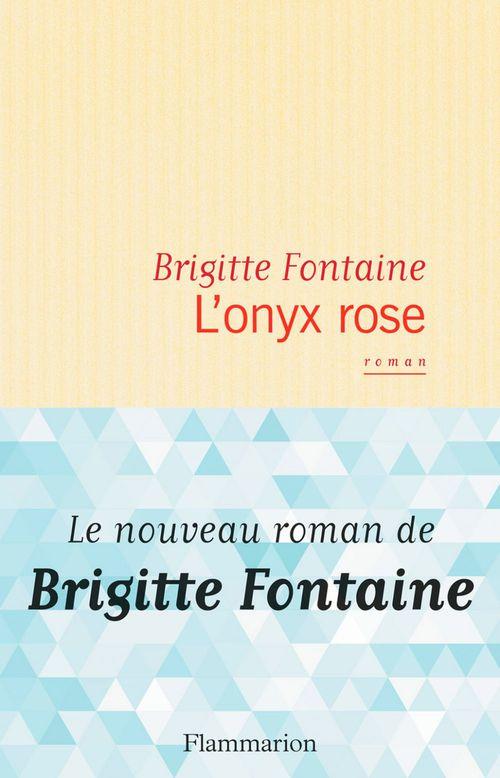 L'onyx rose  - Brigitte Fontaine