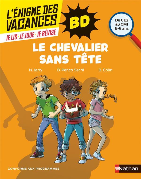 L'ENIGME DES VACANCES PRIMAIRE T.59 ; le chevalier sans tête ; du CE2 au CM1 ; 8/9 ans (édition 2021)