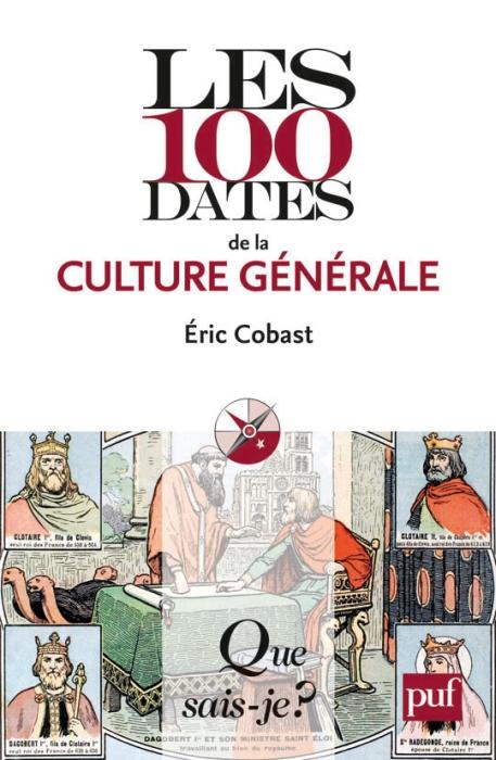 Les 100 Dates De La Culture Generale