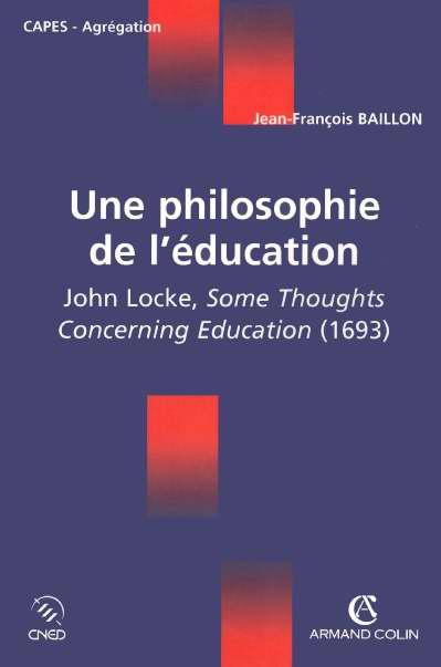 Une Philosophie De L'Education, De John Locke ; Capes/Agregation