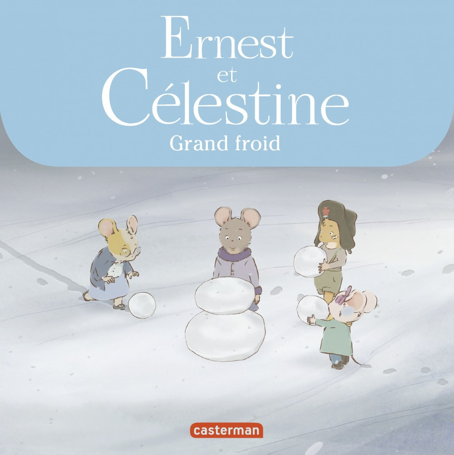 Ernest et Célestine ; grand froid
